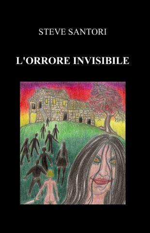 L'orrore invisibile - Steve Santori